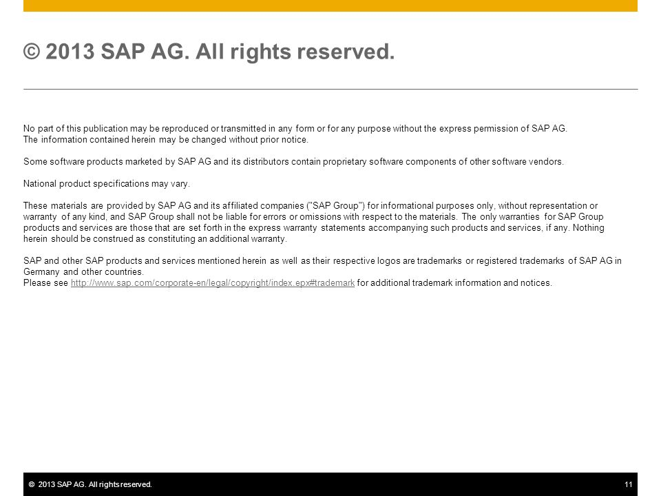 ©2013 SAP AG. All rights reserved.11 © 2013 SAP AG.